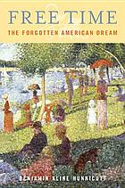 Free time : the forgotten American Dream