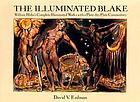 The illuminated Blake : William Blake's complete illuminated works with a plate-by-plate commentary