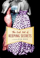 The lost art of keeping secrets : a novel