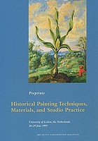 Historical painting techniques, materials, and studio practice : preprints of a symposium, University of Leiden, the Netherlands, 26-29 June, 1995