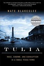 Tulia : race, cocaine, and corruption in a small Texas town