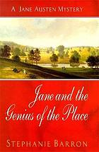 Jane and the genius of the place : being the fourth Jane Austen mystery