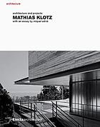 Mathias Klotz : architecture and projects