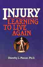 Injury : learning to live again
