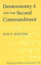 Deuteronomy 4 and the second commandment