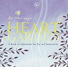 Sri Chinmoy's heart garden : a book of aphorisms for joy and inspiration