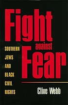Fight against fear : southern Jews and Black civil rights