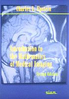 Introduction to the mathematics of medical imaging