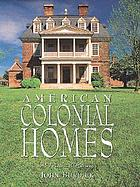 American colonial homes : a pictorial history
