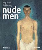 Nude men : from 1800 to the present day