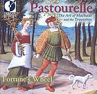 Pastourelle : the art of Machaut and the trouvères.
