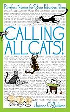 Calling all cats! : purrrfect names for your fabulous feline
