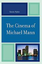 The Cinema of Michael Mann.