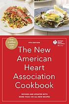 The new American Heart Association cookbook, [2017]