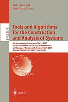 Tools and algorithms for the construction and analysis of systems : 9th International Conference, TACAS 2003, held as part of the Joint European Conferences on Theory and Practice of Software, ETAPS 2003, Warsaw, Poland, April 7-11, 2003 : proceedings