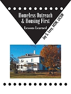 Homeless outreach & housing first : lessons learned