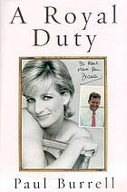 A royal duty / Paul Burrell.