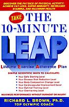 The 10-minute L.E.A.P. : lifetime exercise adherence plan
