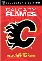 Calgary Flames : 10 great playoff games