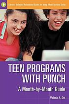 Teen programs with punch : a month-by-month guide