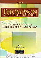 The Thompson chain-reference Bible : containing Thompson's original and complete system of Bible study ...