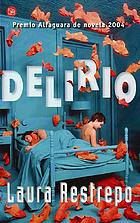 Delirium : a novel