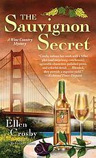 The sauvignon secret : a wine country mystery