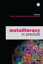 Metaliteracy in practice