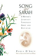 Song for Sarah : a mother's journey through grief and beyond