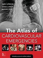 The atlas of cardiovascular emergencies