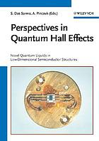 Perspectives in quantum Hall effects : novel quantum liquids in low-dimensional semiconductor structures