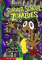 Secret of the summer school zombies