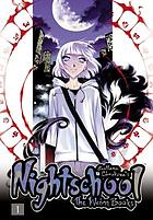 Nightschool. The weirn books. Book 1
