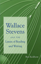 Wallace Stevens and the limits of reading and writing