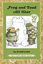 Frog and Toad are friends ; Frog and Toad all year