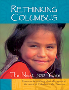 Rethinking Columbus : the next 500 years