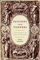 Passions and tempers : a history of the humours