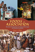 Foods of Association: Biocultural Perspectives on Foods and Beverages that Mediate Sociability cover image
