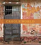 Creole world : photographs of New Orleans and the Latin Caribbean sphere