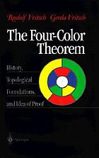 The four-color theorem : history, topological foundations, and idea of proof ...