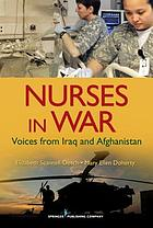 Nurses in war : voices from Iraq and Afghanistan