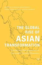 The global rise of Asian transformation : trends and developments in economic growth dynamics