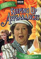 Keeping up appearances. / [Volume] 8, Hats off to Hyacinth
