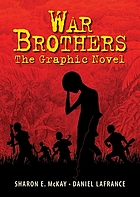 War brothers : the graphic novel