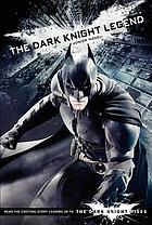 The dark knight legend : junior novel