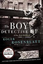 The boy detective : a New York childhood