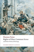 Rights of man Common sense ; and other political writings