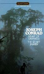 Heart of darkness ; and, The secret sharer