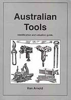 Australian tools : identification and or valuation guide