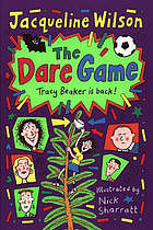 The dare game : Tracy Beaker is back!